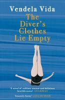Cover for The Diver's Clothes Lie Empty by Vendela Vida