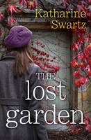Cover for The Lost Garden by Katharine Swartz