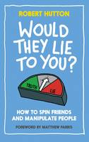Would They Lie to You? A Spotter's Guide to Fibs