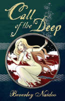 Cover for Call of the Deep by Beverley Naidoo