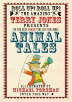 Animal Tales (The Fantastic World of Terry Jones)