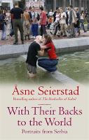 Cover for With Their Backs to the World by Asne Seierstad