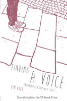 Cover for Finding a Voice Friendship is a Two-Way Street ... by Kim Hood