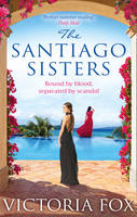 Cover for The Santiago Sisters by Victoria Fox