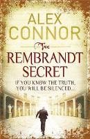 Cover for The Rembrandt Secret by Alex Connor