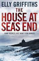 The House at Sea's End : A Ruth Galloway Investigation