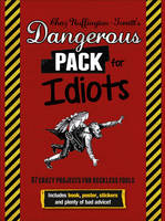 Cover for Dangerous Pack for Idiots by Adrian Besley