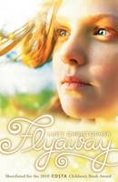 Cover for Flyaway by Lucy Christopher