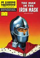 Cover for The Man in the Iron Mask - Classics Illustrated by Alexandre Dumas