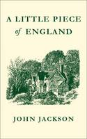 Cover for A Little Piece of England A tale of self-sufficiency by John Jackson