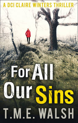 Cover for For All Our Sins by T. M. E. Walsh