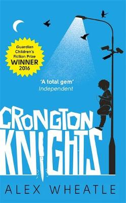 Cover for Crongton Knights by Alex Wheatle