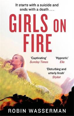 Cover for Girls on Fire by Robin Wasserman