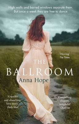 Cover for The Ballroom by Anna Hope