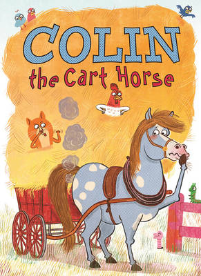 Cover for Colin the Cart Horse by Gavin Puckett