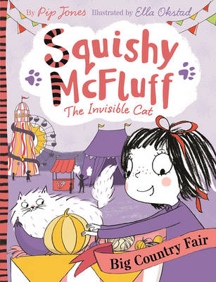 Cover for Squishy McFluff: The Big Country Fair by Pip Jones