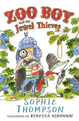 Cover for Zoo Boy and the Jewel Thieves by Sophie Thompson