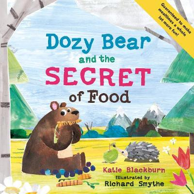 Cover for Dozy Bear and the Secret of Food by Katie Blackburn