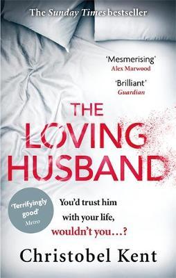 Cover for The Loving Husband by Christobel Kent