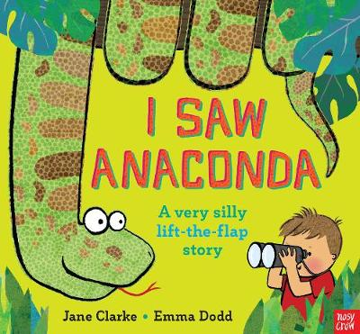 Cover for I Saw Anaconda by Jane Clarke