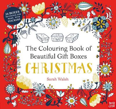 Cover for The Colouring Book of Beautiful Gift Boxes: Christmas by Sarah Walsh