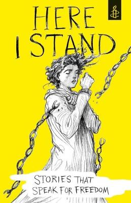 Cover for Here I Stand by Amnesty International UK