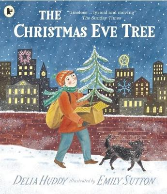 Cover for The Christmas Eve Tree by Delia Huddy
