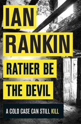 Book Cover for Rather be the Devil by Ian Rankin
