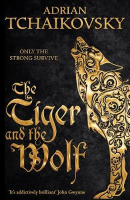 Cover for The Tiger and the Wolf by Adrian Tchaikovsky