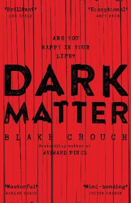 Cover for Dark Matter by Blake Crouch