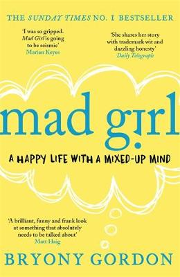 Cover for Mad Girl by Bryony Gordon