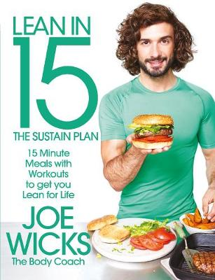 Lean in 15: The Sustain Plan 15 Minute Meals and Workouts to Get You Lean for Life