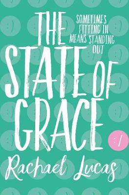 Cover for The State of Grace by Rachael Lucas