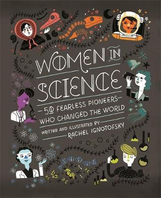 Cover for Women in Science by Rachel Ignotofsky