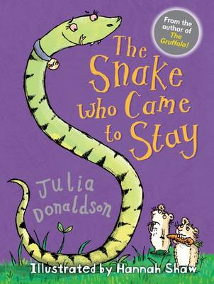 Book Cover for The Snake Who Came To Stay by Julia Donaldson
