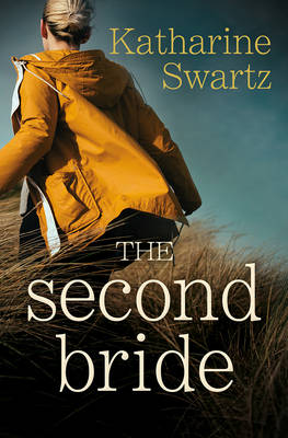Cover for The Second Bride by Katharine Swartz