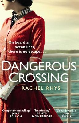 Cover for Dangerous Crossing by Rachel Rhys