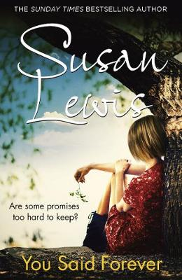 Cover for You Said Forever by Susan Lewis