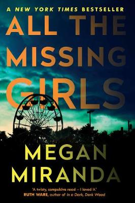 Cover for All the Missing Girls by Megan Miranda