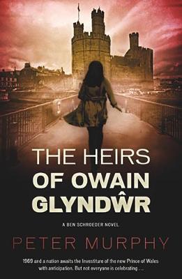The Heirs of Owain Glyndwr