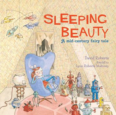 Cover for Sleeping Beauty A Mid-Century Fairy Tale by Lynn Roberts