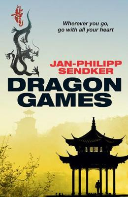 Cover for Dragon Games by Jan-Philipp Sendker
