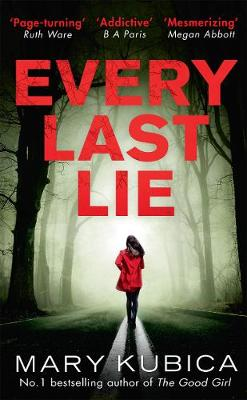Cover for Every Last Lie by Mary Kubica