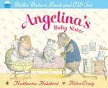 Cover for Angelina's Baby Sister (Book and CD) by Katharine Holabird