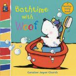 Cover for Bathtime with Woof by Caroline Jayne Church
