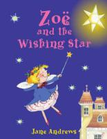 Cover for Zoe And The Wishing Star by Jane Andrews