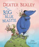 Cover for Dexter Bexley And The Big Blue Beastie by Joel Stewart