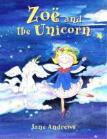 Cover for Zoe And The Unicorn by Jane Andrews