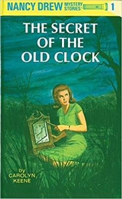 The Secret of the Old Clock (Nancy Drew Mysteries S.)