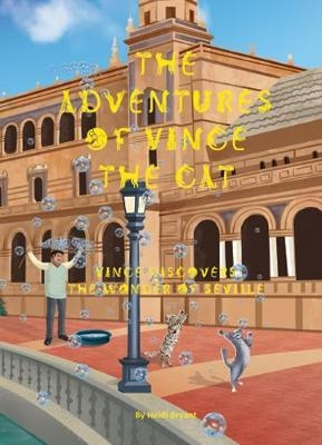 Cover for The Adventures of Vince the Cat by Heidi Bryant